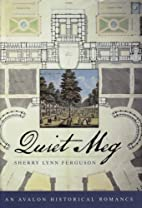 Quiet Meg (Avalon Romance) by Sherry Lynn…