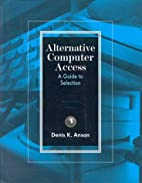Alternative computer access : a guide to…