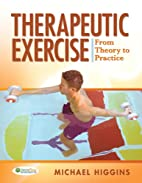 Therapeutic Exercise: From Theory to…