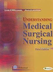 Understanding Medical Surgical Nursing…