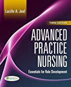 Advanced Practice Nursing: Essentials of…