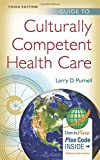 cover of book titled Guide to Culturally Competent Health Care, Third Edition