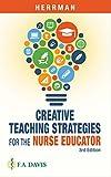 Creative teachng strategies for the nurse educator