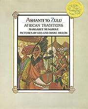 Ashanti to Zulu: African Traditions de…