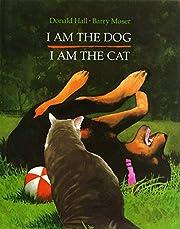 I Am the Dog I Am the Cat av Donald Hall