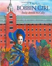 The Bobbin Girl de Emily Arnold McCully