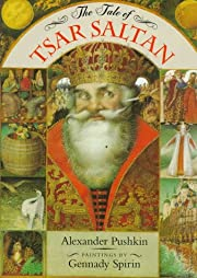 The Tale of Tsar Saltan de Alexander Pushkin