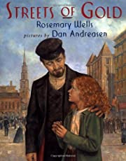 Streets of Gold de Rosemary Wells