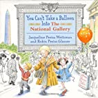 You Can't Take a Balloon into the National…