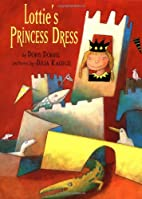 Lottie's Princess Dress (Picture Books) by…