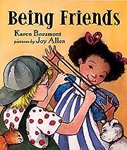 Being Friends por Karen Beaumont