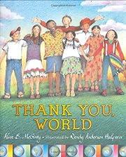 Thank You, world af Alice B. McGinty