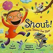 Shout!: Little Poems that Roar de Brod…