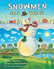 Snowmen All Year af Caralyn Buehner