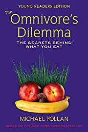 The Omnivore's Dilemma for Kids: The Secrets…