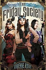 The Friday Society de Adrienne Kress
