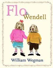 Flo & Wendell de William Wegman