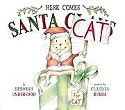 Here Comes Santa Cat – tekijä: Deborah…