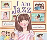 I am Jazz / by Jessica Herthel & Jazz Jennings ; pictures by Shelagh McNicholas