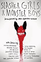 Slasher Girls and Monster Boys by April…