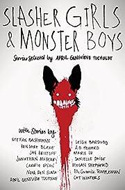 Slasher Girls & Monster Boys av April…