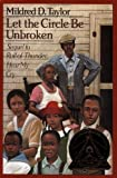 Let the circle be unbroken / Mildred D. Taylor