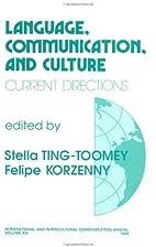 Language, Communication, and Culture:…
