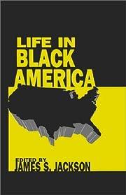 Life in Black America af James S. Jackson