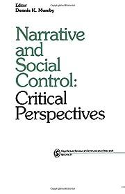 Narrative and social control : critical…