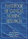 Handbook of clinical nursing research / edited by Ada Sue Hinshaw, Suzanne Feetham, Joan Shaver