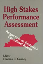 High Stakes Performance Assessment:…