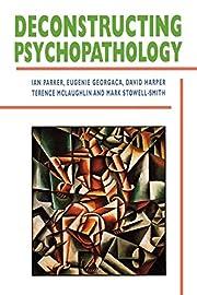 Deconstructing Psychopathology – tekijä:…