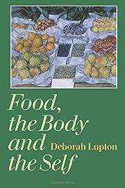 Food, the Body and the Self af Deborah…