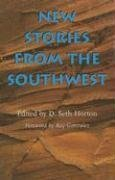 New Stories from the Southwest by D. Seth…