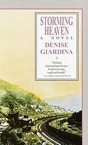 Storming Heaven af Denise Giardina