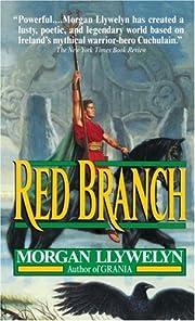 Red Branch door Morgan Llywelyn