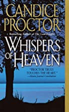 Whispers of Heaven by Candice Proctor