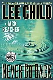 Never Go Back: A Jack Reacher Novel af Lee…