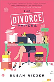 The Divorce Papers: A Novel by Susan Rieger