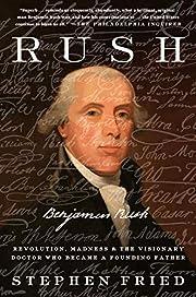 Rush: Revolution, Madness, and Benjamin…
