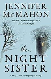 The Night Sister af Jennifer McMahon