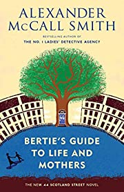 Bertie's Guide to Life and Mothers (44…