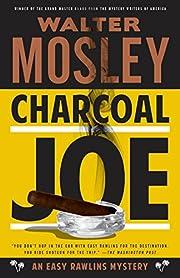 Charcoal Joe: An Easy Rawlins Mystery (Easy…