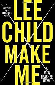 Make Me: A Jack Reacher Novel af Lee Child