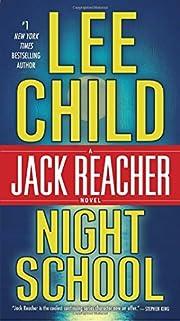 Night School: A Jack Reacher Novel af Lee…