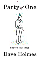 Party of One: A Memoir in 21 Songs by Dave…