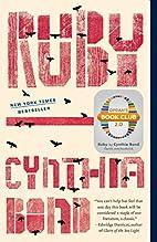 Ruby: A Novel by Cynthia Bond