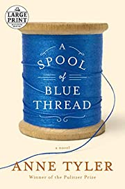 A Spool of Blue Thread (Random House Large…