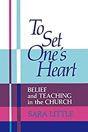 To Set One's Heart: Belief and Teaching…
