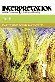 Ruth: A Bible Commentary for Teaching and…